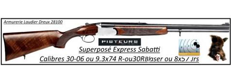 Superposés Sabatti Express Mod 190 Calibres 30-06-ou-9.3x74R -Mono détente-Promotion