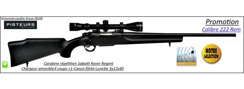 Carabine-Sabatti-Rover-Regent-Répétition-Cal-222 rem-Avec-Pack -lunette-Konus -3x12x40-CANON-FILETE-56 cm-Promotion-Ref 30740
