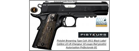 Pistolet-Browning-1911-Black-label-Calibre-22 Lr-Semi automatique-Chargeur 10 coups-Catégorie B1-Autorisation Préfectorale-Promotion-Ref 31885
