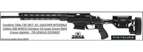 Carabine Tikka T3X TAC A1 Calibre 308 winch GAUCHER INTEGRALE Répétition Crosse PLIANTE-Canon-fileté-pour-silencieux-ou-frein de bouche-Promotion-Ref -33856