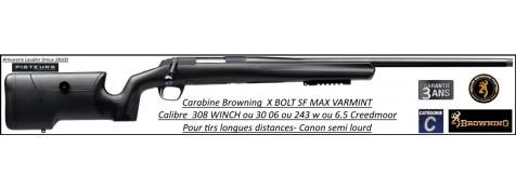 Carabine Browning X BOLT SF MAX VARMINT busc réglable Calibre 308 winch  Répétition Canon fileté pour silencieux ou frein de bouche-Promotion-Ref -38167