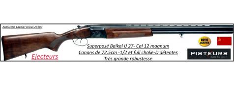 Superposé-Baïkal-IJ 27-Calibre-12 magnum-EJECTEURS-Double détentes-Promotion-Ref 516