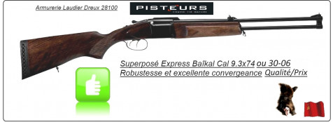 "Superposé Baîkal Express IZH94 Calibre 9.3x74R ou 30-06-""Promotion"""