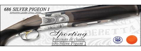 Superposés-Beretta-686 Silver Pigeon-Sporting-Parcours de chasse-Cal 12 magnum-Chokes inter- Ejecteurs-Mono détente-Canons de 76 cm ou 71 cm-Promotions
