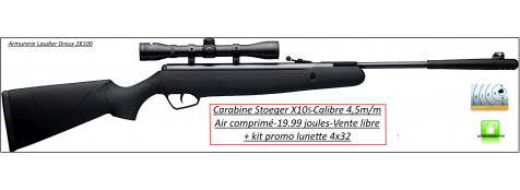 Carabine-air comprimé-Stoeger-X10S-Calibre 4.5m/m-Crosse synthétique-19.99 joules-+kit lunette 4x32-Promotion-Ref 24597