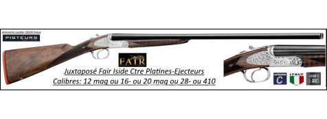 Juxtaposés Fair Iside Contre platines Calibre 12 mag ou 20 mag ou 16 ou 28/70 ou 410 Éjecteurs-Double détentes ou mono détente-Chokes inter-Promotion