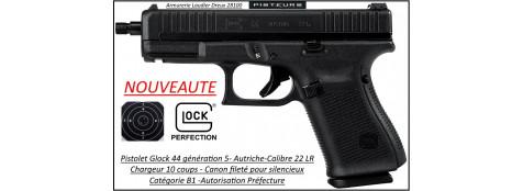 Pistolet Glock 44 génération 5  FS CANON FILETE Calibre 22 Lr Semi automatique Catégorie B1-Promotion-Avec-Autorisation-Préfectorale-Ref glock-44-5