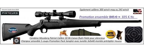 Carabine Mossberg Patriot Calibre 243 winch Répétition Pack  sanglier-complet-Lunette -3x9x40 Canon-FILETE-POUR-SILENCIEUX+housse -Promotion-695 € ttc au lieu de 845.00 € ttc-Ref PCKMO2430F-ea