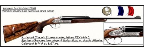 """Juxtaposés-Express-Chapuis REX 3-Contre platines-Ejecteurs -Cal 8x57 Jrs ou 9.3x74 R-""""Promotions"""""""