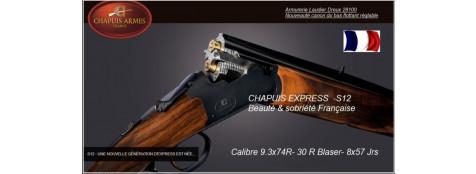 """Superposé-Express-Chapuis S12-Extracteur -Cal  9.3x74 R - ou 30 R Blaser-ou  30-06- ou 8x57 Jrs.""""Promotions"""""""