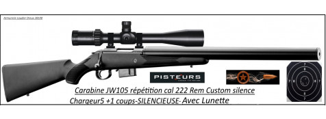 Carabine JW105 CUSTOM SILENCE Calibre 222 Rem-Chargeur 5+1 coups+lunette-Promotion-Ref CR706S-bis-ea