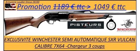 WINCHESTER SXR VULCAN semi-auto-calibre 7x64-Promotion-1049 €-au lieu de -1189 € ttc-Ref 32899