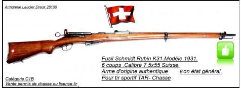 Fusil-Suisse-SCHMIDT-RUBIN-K31-modèle-1931-D'époque-répétition-6 coups -Calibre-7,5 x 55 Swiss -Finition-bon-état-général-Promotion-Ref 21078